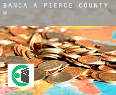 Banca a  Pierce County