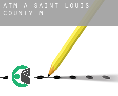 ATM a  Saint Louis County