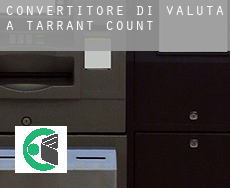 Convertitore di valuta a  Tarrant County